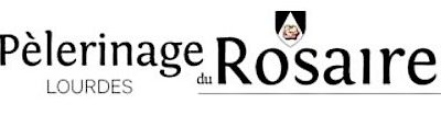 Pélerinage du Rosaire à Lourdes 2021